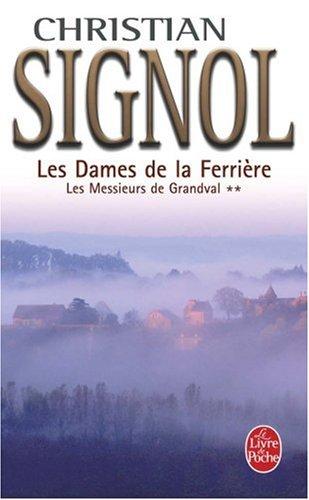 Les Dames de la Ferrière, Tome 2 : Les Messieurs de Grandval