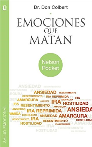 Emociones Que Matan = Deadly Emotions (Nelson Pocket: Salud Emocional)