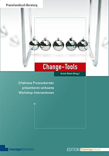 ene Prozessberater präsentieren wirksame Workshop-Interventionen (Edition Training aktuell) ()