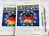 Das Regierungssystem der Bundesrepublik Deutschland. Hier in 2 Bänden komplett ! 1. Text. / 2. Materialien.