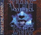 Hard Wired by Frontline Assembly
