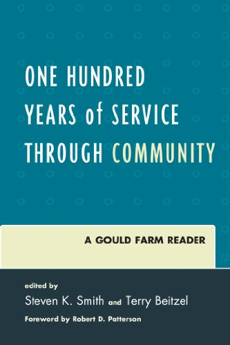 One Hundred Years of Service Through Community: A Gould Farm Reader (English Edition)