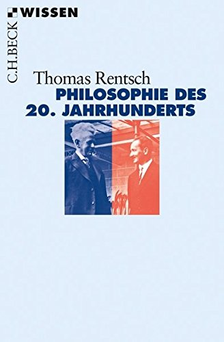 Philosophie des 20. Jahrhunderts: Von Husserl bis Derrida (Beck'sche Reihe)