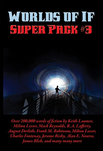 Worlds of If Super Pack #3 (English Edition)
