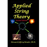 Applied String Theory (English Edition)