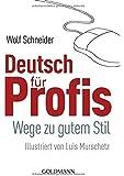 Deutsch für Profis: Wege zu gutem Stil