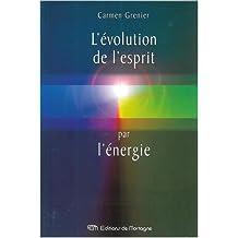 L'évolution de l'esprit par l'énergie