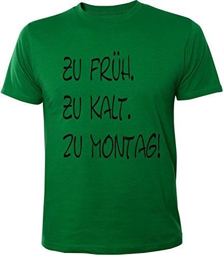 Mister Merchandise Herren Men T-Shirt Zu früh. Zu kalt. Zu Montag Tee Shirt bedruckt Grün