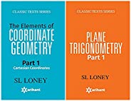 PLANE TRIGONOMETRY Part-1 + The Elements of COORDINATE GEOMETRY Part-1 Cartesian Coordinates (Set of 2 Books)