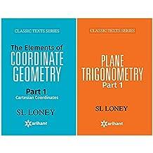 PLANE TRIGONOMETRY Part-1 + The Elements of COORDINATE GEOMETRY Part-1 Cartesian Coordinates (Set of 2 Books)