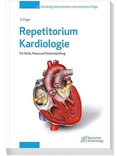 Repetitorium Kardiologie: Für Klinik und Praxis und für die Facharztprüfung
