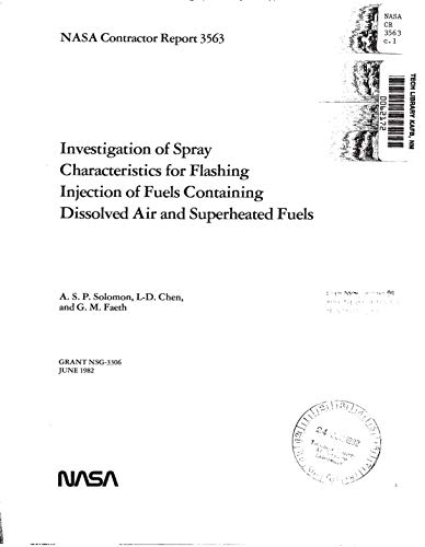 Investigation of spray characteristics for flashing injection of fuels  containing dissolved air and superheated fuels (English Edition)