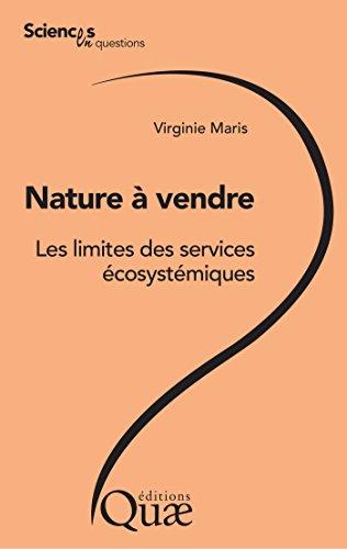 Nature à vendre: Les limites des services écosystémiques