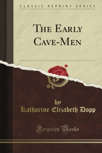 the-early-cave-men-classic-reprint