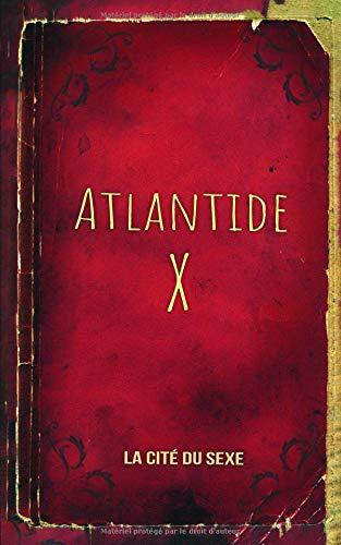 Atlantide X: La cité du sexe par  Sasha C. Collins