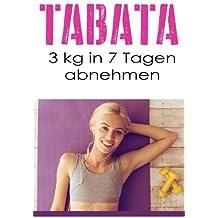 Tabata: 3 kg in 7 Tagen abnehmen (Training ohne Geräte, Tabata Training, Tabata für Frauen, Bodyweight Training, high intensity training, Fitness ohne Geräte, Fitness Training, Fitness für Anfänger)