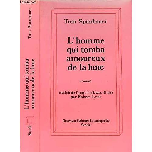 L'HOMME QUI TOMBA AMOUREUX DE LA LUNE