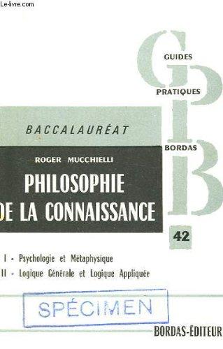 Philosophie de la connaissance, programme de philosophie du baccalaureat et de propedeutique