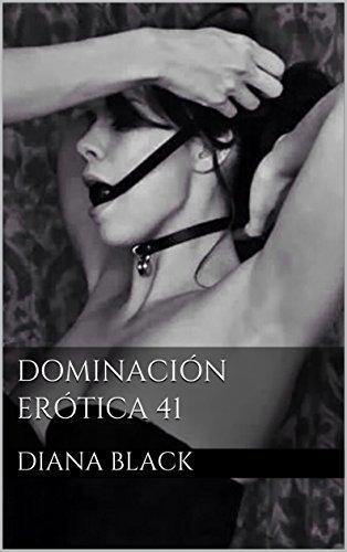 Dominación Erótica 41