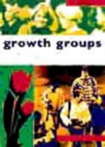 Growth Groups: a Training Course in How to Lead Small Groups: Student Manual by Colin Marshall (1-Jan-1995) Paperback