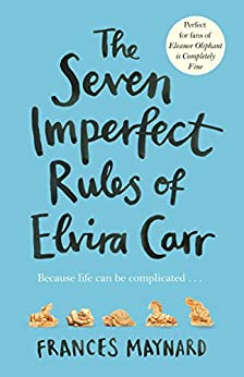 The Seven Imperfect Rules of Elvira Carr (English Edition)
