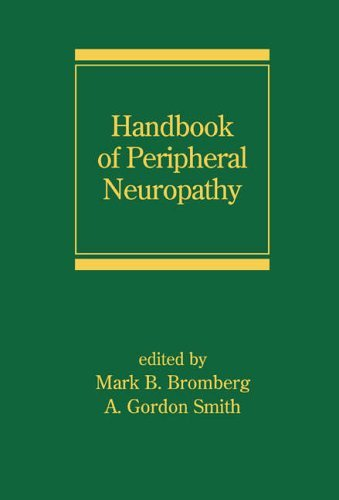 Handbook of Peripheral Neuropathy (Neurological Disease and Therapy) (2005-08-12)