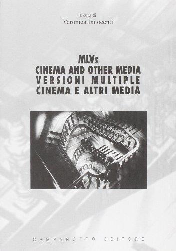 MLVS. Cinema and other media-Versioni multiple. Cinema e altri media