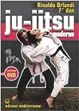 Ju-jitsu moderno. Con DVD (Arti marziali) di Orlandi, Rinaldo (2005) Tapa blanda