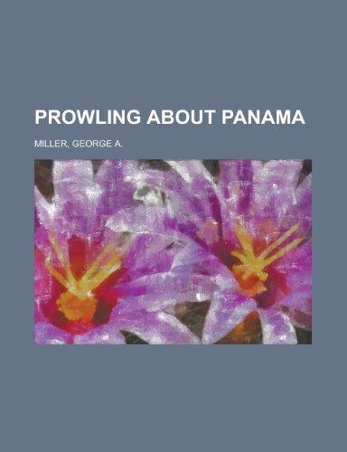 Prowling about Panama