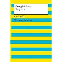 Woyzeck: Reclam XL – Text und Kontext (German Edition)