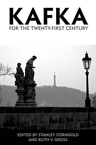 Kafka for the Twenty-First Century (0) (Studies in German Literature, Linguistics, and Culture)
