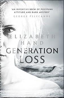 Generation Loss (Cass Neary 1) by [Hand, Elizabeth]