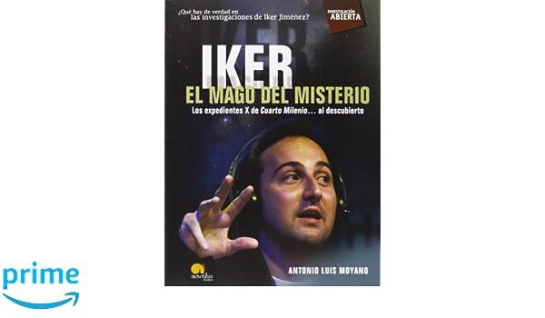 Iker, el mago del misterio Investigación Abierta: Amazon.de: Antonio ...