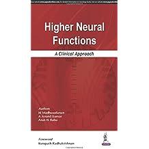 Higher Neural Functions: A Clinical Approach