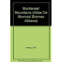 Montanas/Mountains (Atlas De Biomas/Biomes Atlases)