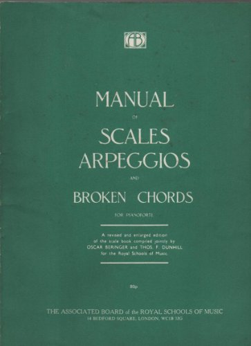MANUAL OF SCALES ARPEGGIOS AND BROKEN CHORDS