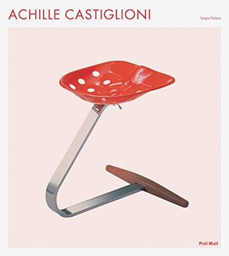 Achille Castiglioni by Sergio Polano (20-Aug-2012) Paperback