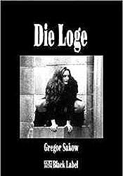 Die Loge - Der erste Frost Roman (Black Label)