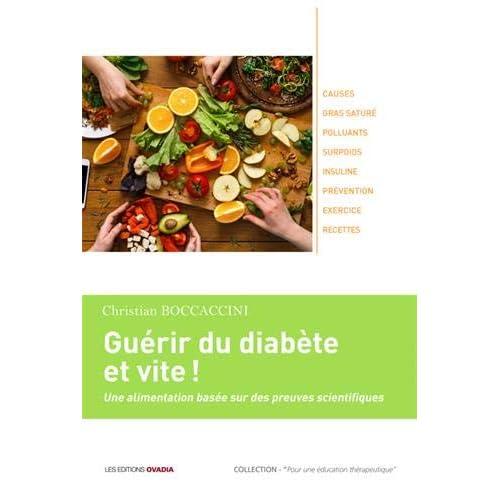 Guérir du diabète et vite ! Une alimentation basée sur des preuves scientifiques