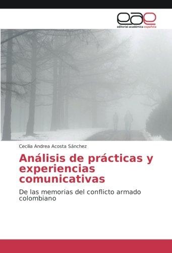 Portada del libro Análisis de prácticas y experiencias comunicativas: De las memorias del conflicto armado colombiano