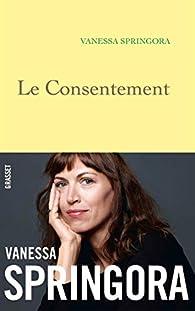 Le consentement par Vanessa Springora