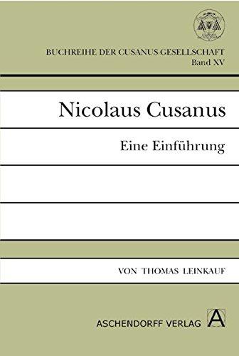 Nicolaus Cusanus: Eine Einführung (Buchreihe der Cusanus-Gesellschaft)