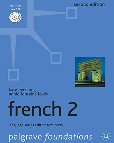 Foundations French 2 (Palgrave Foundation Series Languages)