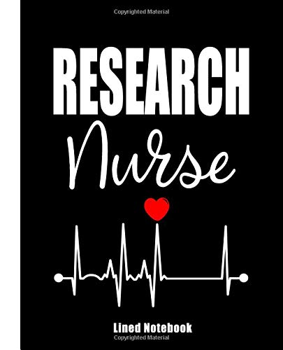 Research Nurse Lined Notebook: Nurse Journal Nursing Students Notebook Gift for Nurses