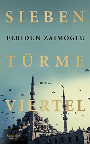 Buchseite und Rezensionen zu 'Siebentürmeviertel: Roman' von Feridun Zaimoglu