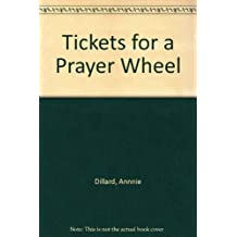 Tickets for a Prayer Wheel