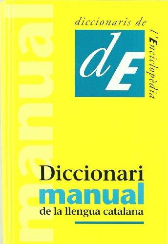 Diccionari manual de la llengua catalana: NOVA EDICIÓ (Diccionaris de la llengua)