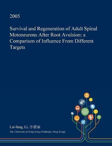 survival-and-regeneration-of-adult-spinal-motoneurons-after-root-avulsion-a-comparison-of-influence-