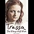 Tressa - The 12-Year-Old Mum: My True Story