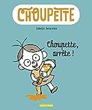 """Afficher """"Choupette n° 1 Choupette, arrête !"""""""